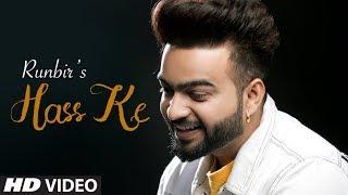 Hass Ke: Runbir (Full Song) Turban Beats | Harry Kahlon | Latest Punjabi Songs 2019
