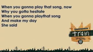 Play That Song Train (Lyrics)