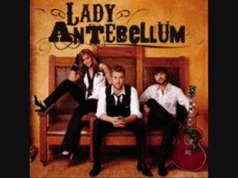 Lady Antebellum  Loves Lookin Good On You