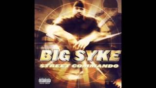 Big Syke - Street Commando - [Full Album]