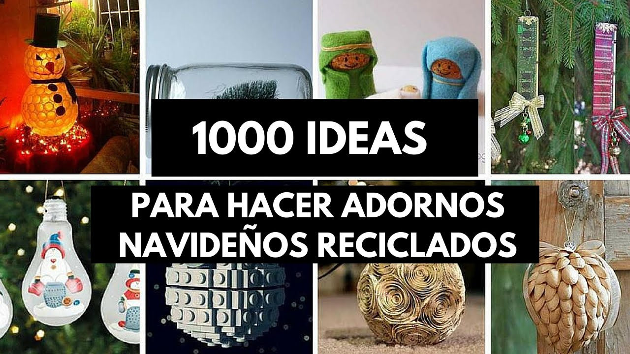 1000 ideas para hacer adornos navide os reciclados youtube for Arreglos navidenos para puertas 2016