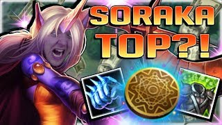 KLEPTOMANCY SORAKA IS ACTUALLY GENIUS?! NEW OP KLEPTOMANCY SORAKA TOP BUILD - League of Legends