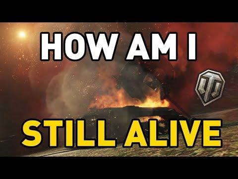 World of Tanks || How am I Still Alive?