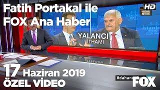 Adaylar birbirinin sözünü kesti... 17 Haziran 2019 Fatih Portakal ile FOX Ana Haber