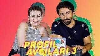 PROFİL AVCILARI #3 YÜRÜMEK SERBEST!