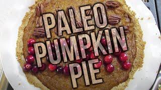 Healthy Paleo Pumpkin Pie Recipe
