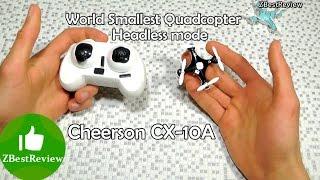 Легендарный Cheerson CX-10A CX10A с Headless Mode! Распаковка. Unboxing Banggood