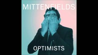 Mittenfields - Mr. Hope