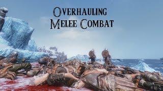 Overhauling Melee Combat Skyrim