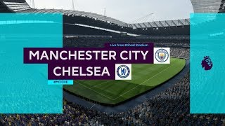 FIFA 19 MANCHESTER CITY VS CHELSEA XBOX ONE / PS4 FULL MATCH GAMEPLAY IN HD