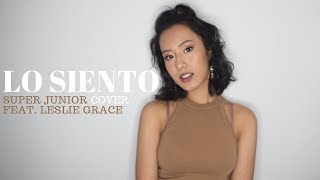 Lo Siento - Super Junior feat. Leslie Grace (COVER)