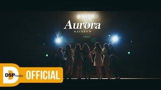 [MV] Rainbow(레인보우) - Aurora