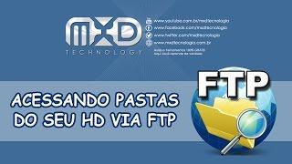 Acessando pastas do seu HD via WEB usando FTP