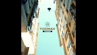 Yudimah - COOKIN' (official video)