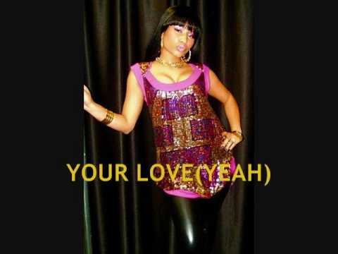 nicki minaj your love (with lyrics)