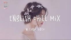 English Chill Songs Playlist - Ali Gatie, Lauv, Clara Mae, Etham // w. lyric video