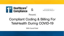 Compliant Coding Billing For TeleHealth During COVID 19