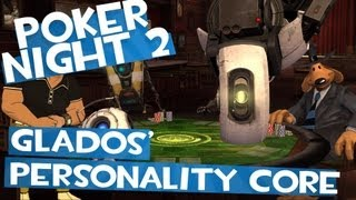 Repeat youtube video Poker Night 2 - Unlocking GLaDOS' Personality Core (TF2&BL2 Unlocks)