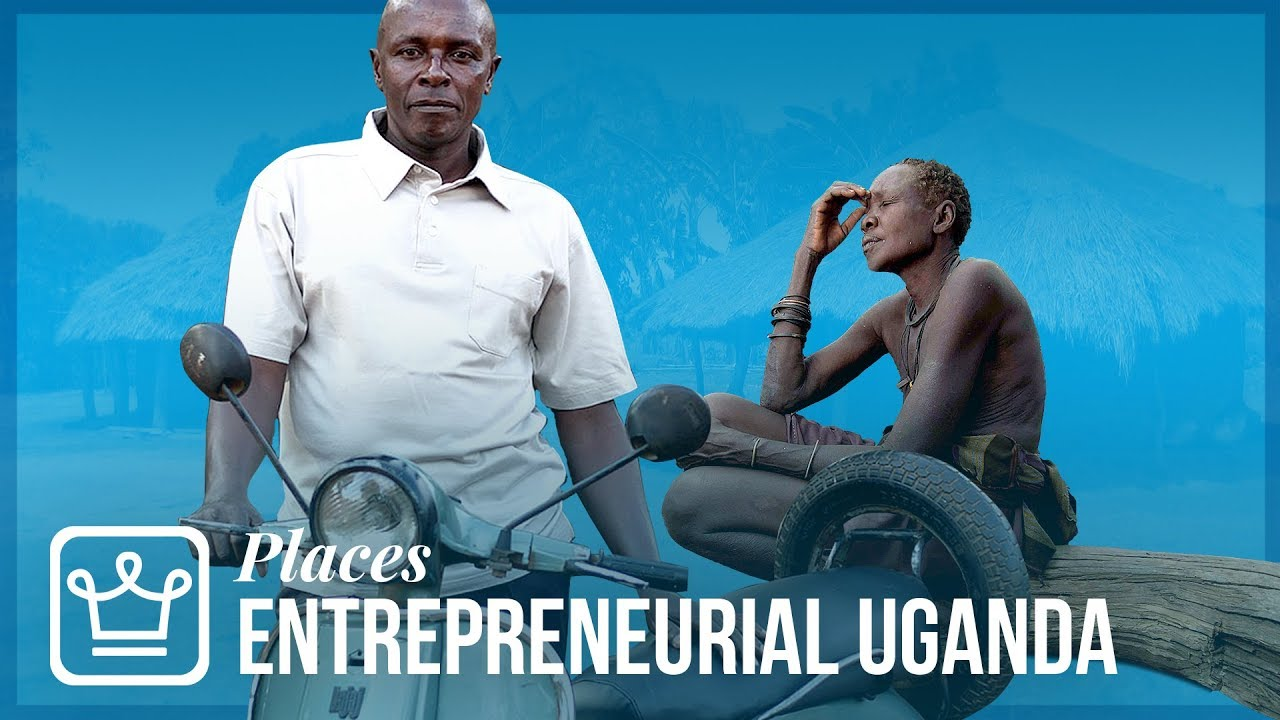 Why Uganda is the World's Most Entrepreneurial Nation