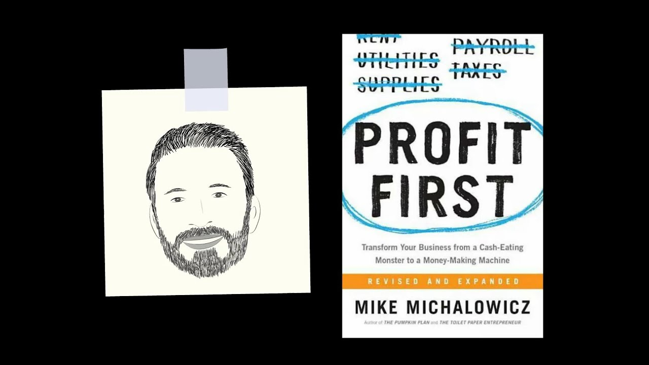 PROFIT FIRST by Mike Michalowicz   Core Message