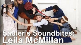 Leila McMillan: this way, that way - Sadler