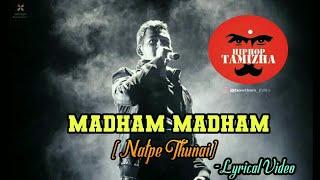 Madham Madham lyrics - Natpe Thunai | unreleased Song |
