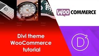 Divi theme tutorial: Divi Theme WooCommerce Tutorial