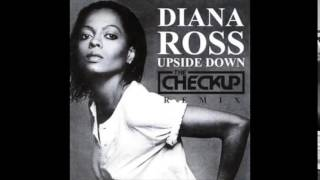 Diana Ross - Upside Down ( The Checkup Club Remix)