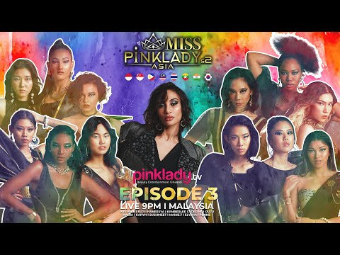 #MPLAS2 Miss Pinklady Asia Season 2 - Eps 03