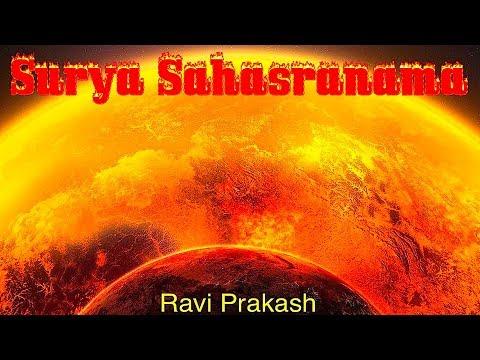 Surya Sahasranama | सूर्य सहस्त्रनाम | Powerful Surya Chants for Fame & Health | Ravi Prakash