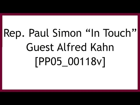"Paul Simon ""In Touch"" with Alfred Kahn"