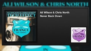 Ali Wilson & Chris North - Never Back Down