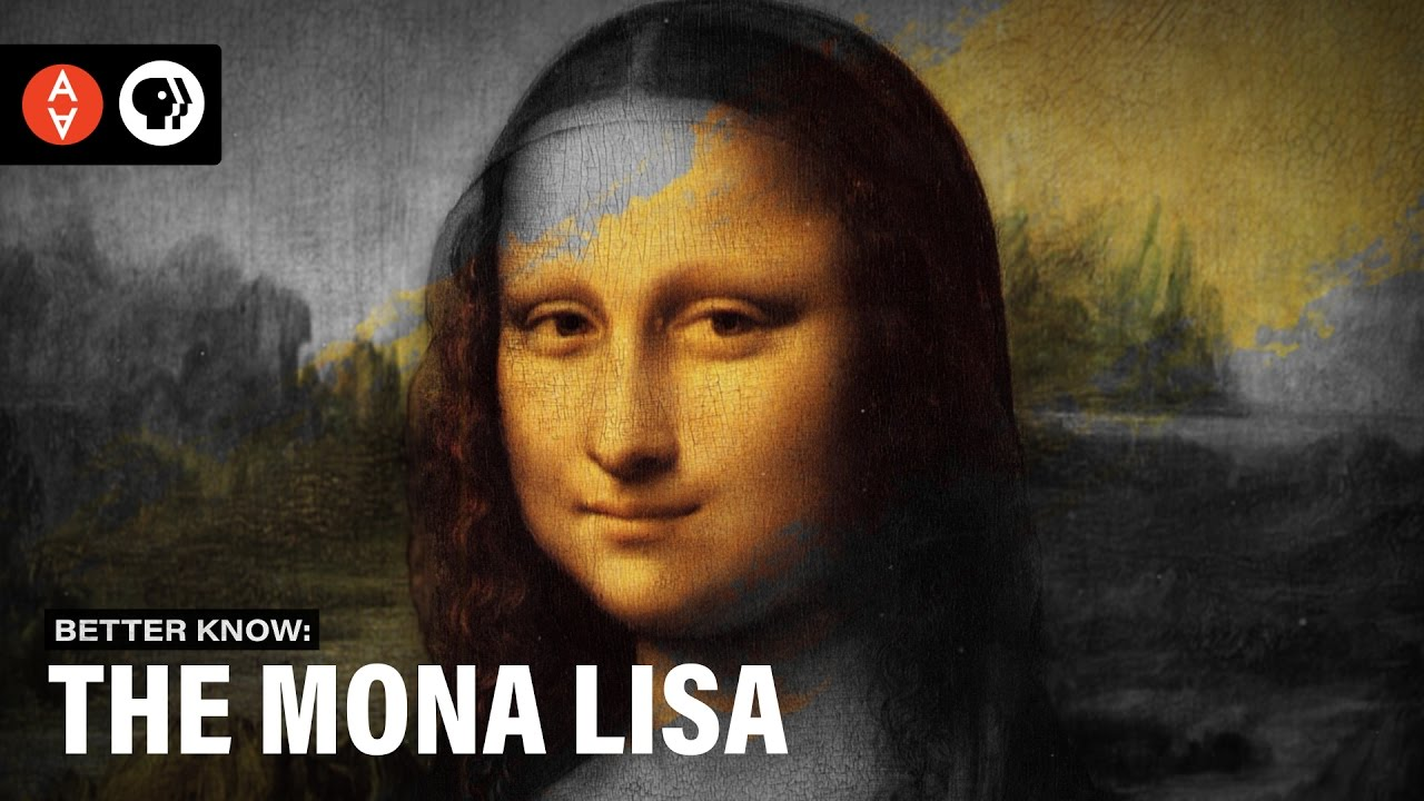 Better Know the Mona Lisa | The Art Assignment | PBS Digital Studios