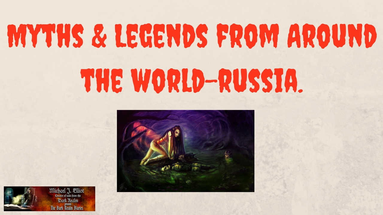 Myth And Legends From Around The World-Russia - YouTube
