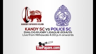 Kandy SC vs Police SC at Nithawala on 7th December from 4.00 pm onwards