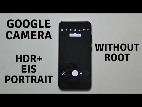 Xiaomi Mi A1 | Enable Google Camera HDR+ | EIS | Front