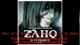 Zaho - Je Te - Promets - 2015 - Dj Paparazzi - Ft - Dj - Malick Kizomba Rmx
