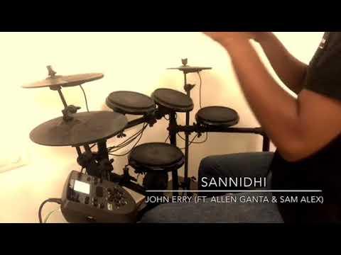 Sannidhi - John Erry ft. Allen Ganta & Sam Alex (Mini Drum Cover)