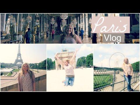 Travel Vlog // Paris France 2016