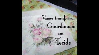 DIY COMO TRANSFORMAR GUARDANAPO EM TECIDO