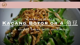 How to cook four angled beans with crispy anchovies