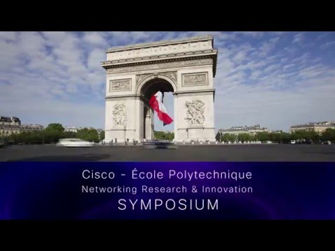 Cisco Ecole Polytechnique Symposium 2016 Overview