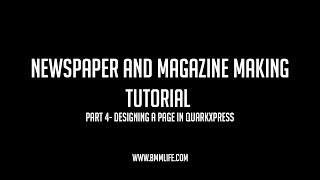 How To Design A Newspaper in QuarkXPress | TYBMM Journalism | Part 4