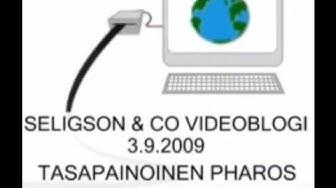 SELIGSON & CO VIDEOBLOGI - 3.9.2009 - TASAPAINOINEN PHAROS
