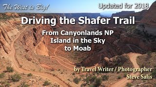 Drive the Shafer Trail -Canyonlands Island in the Sky to Moab-