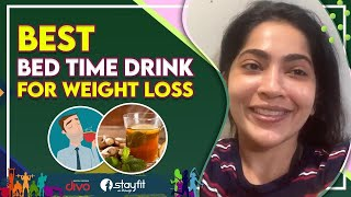 Best Bed Time Drink For Weight Loss | Ramya