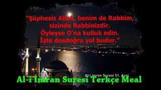 Al-i imran suresi Türkçe meal 46, 47, 48, 49, 50, 51 ve 52. ayetler