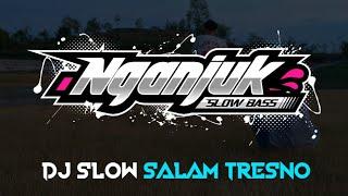 DJ SLOW • SALAM TRESNO • santuy bossku