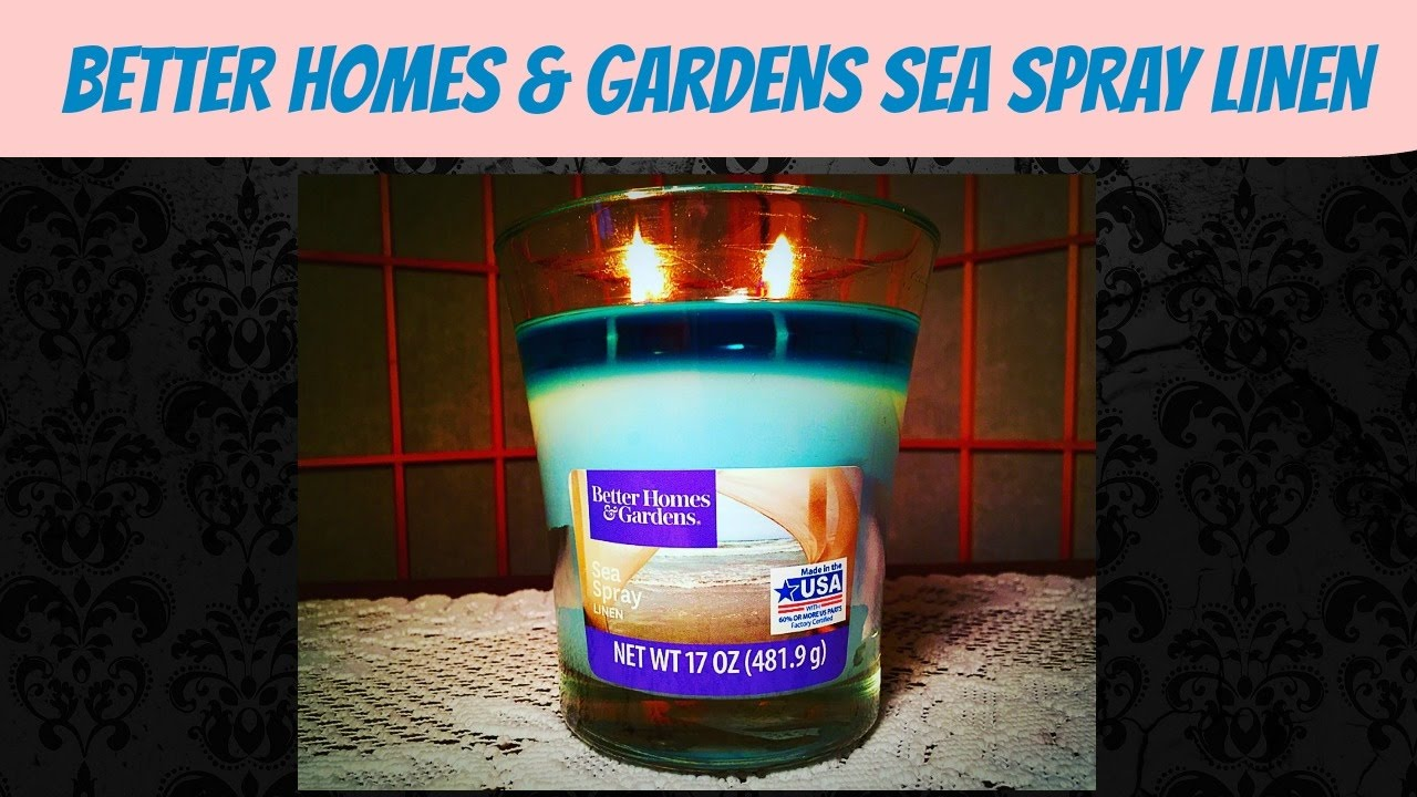 Candle Review Better Homes Gardens Sea Spray Linen