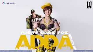 ADDA feat. What's UP - Party Haos Poc PHP (Official Single)